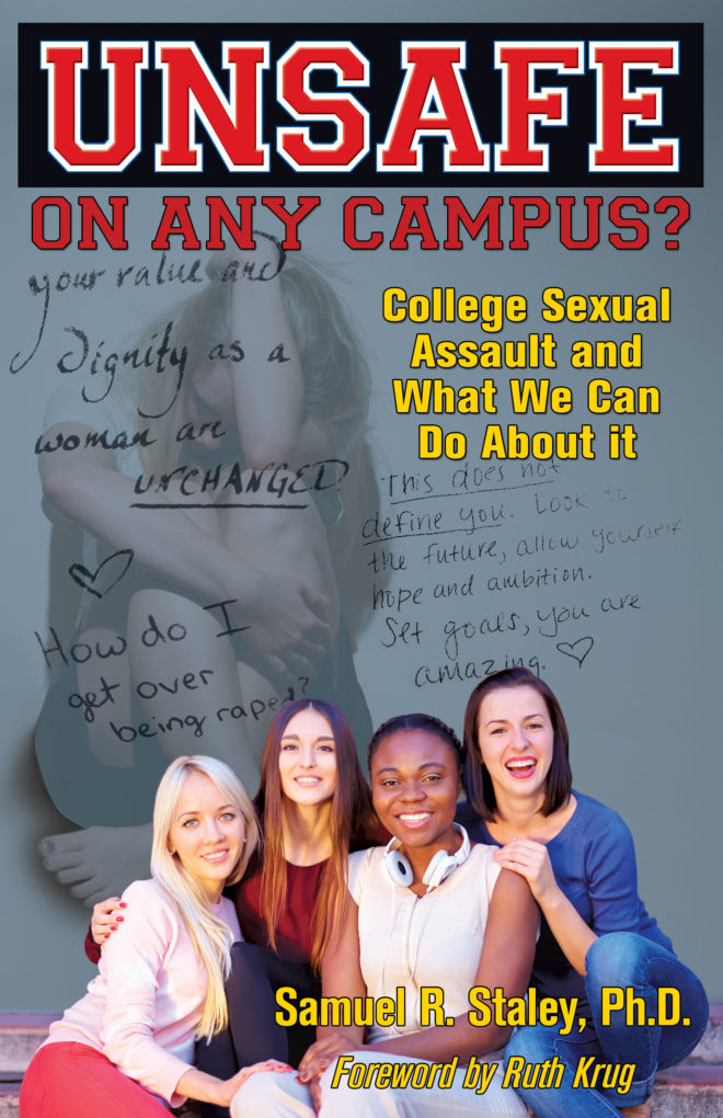 https://www.amazon.com/Unsafe-Campus-College-Sexual-Assault/dp/1940869757/ref=sr_1_fkmr0_1?ie=UTF8&qid=1473209046&sr=8-1-fkmr0&keywords=sam+staley+unsafe+on